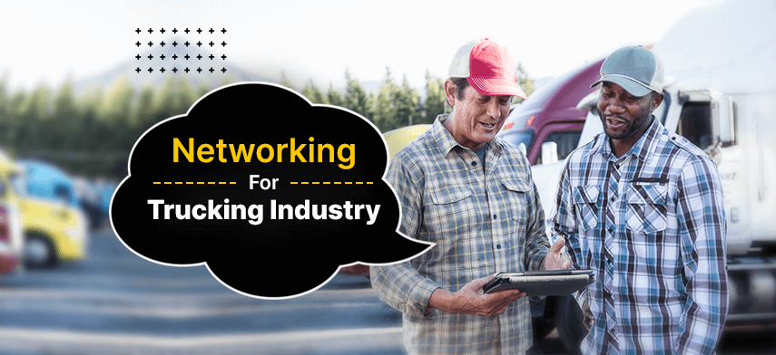 networking for trucking industry