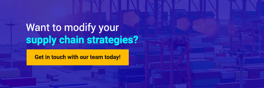 Want to modify your supply chain strategies?