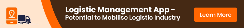 Logistic Management App - Potential to Mobilise Logistic Industry